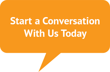Start a Conversation With Us Today